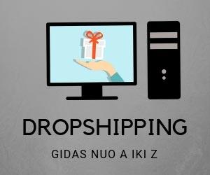 Dropshippingas ir informacija nuo A iki Z