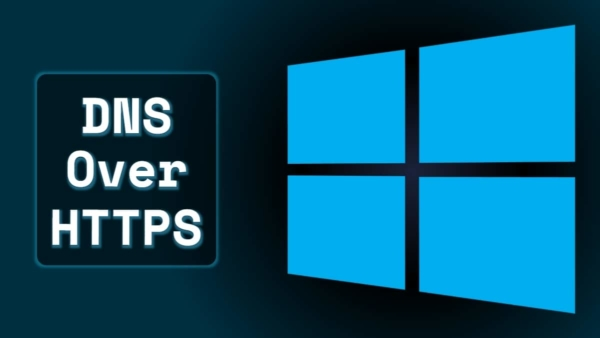 Windows 10 gets DNS over HTTPS support, how to test