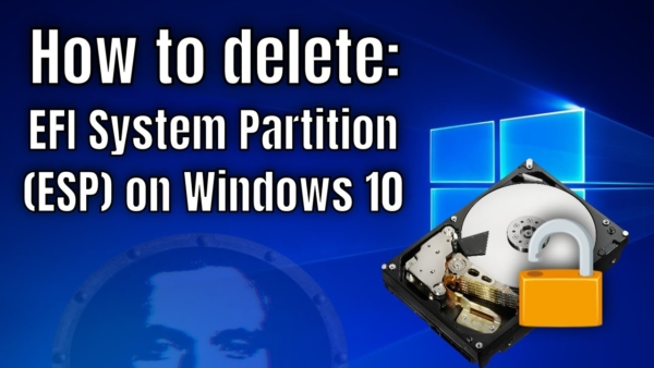 How to Delete EFI (System) Partition in Windows 10/8/7